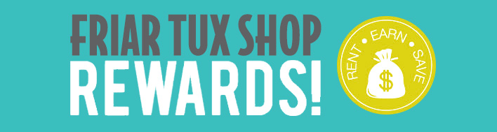 Friar Tux Shop Loyalty Rewards